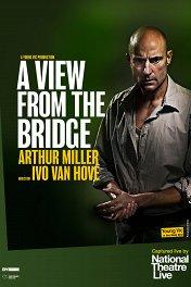Вид с моста / A View from the Bridge