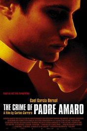 Преступление отца Амаро / Crimen del padre Amaro