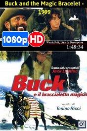 Волшебный браслет / Buck and the Magic Bracelet