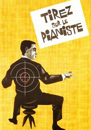 Постер Стреляйте в пианиста