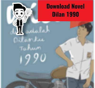 Download Novel Dilan Lengkap (Dilan 1, Dilan 2, Milea) pdf
