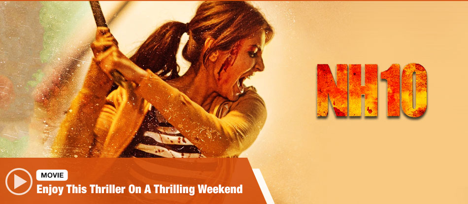 Watch Nh10 Online Free - Full Movie - 123Movies