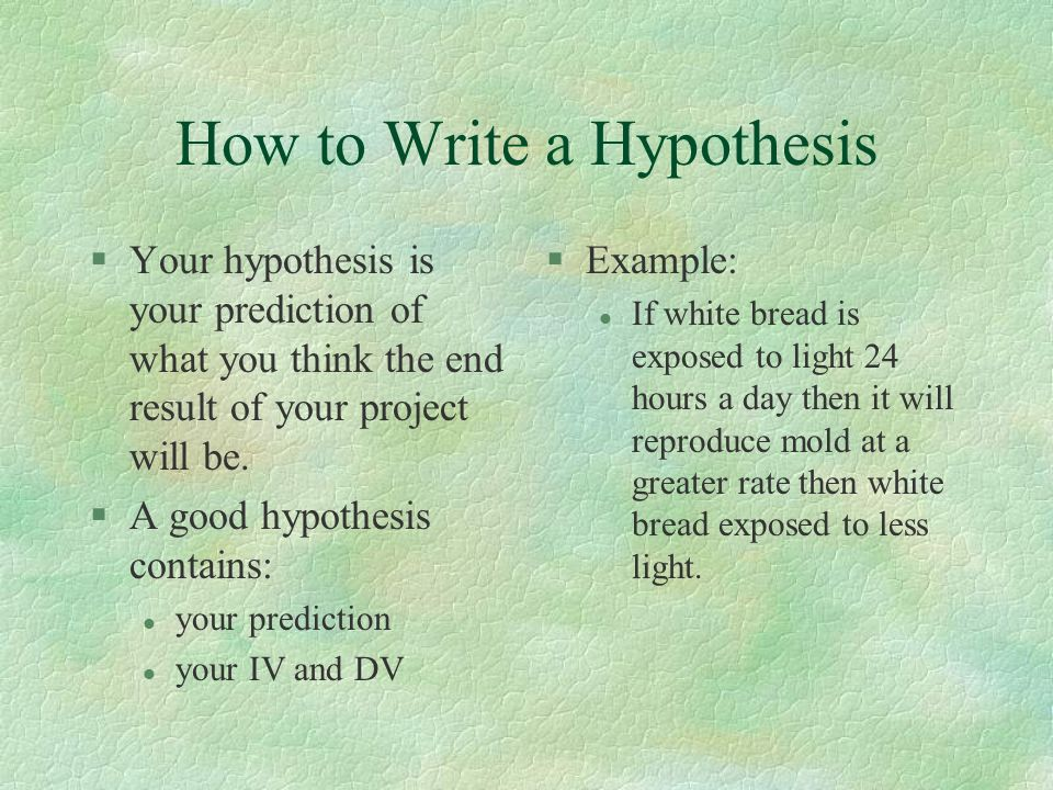Write my written hypothesis examples
