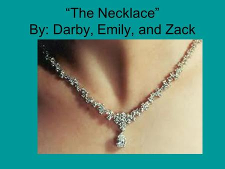 Essay the necklace