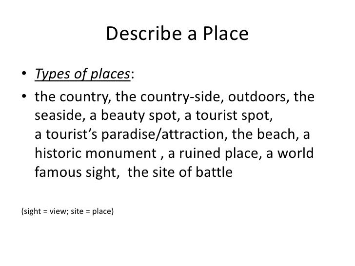 Describing a place essay