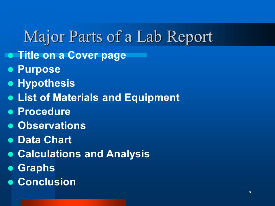 Lab : Guide to Writing a Partial Lab Report