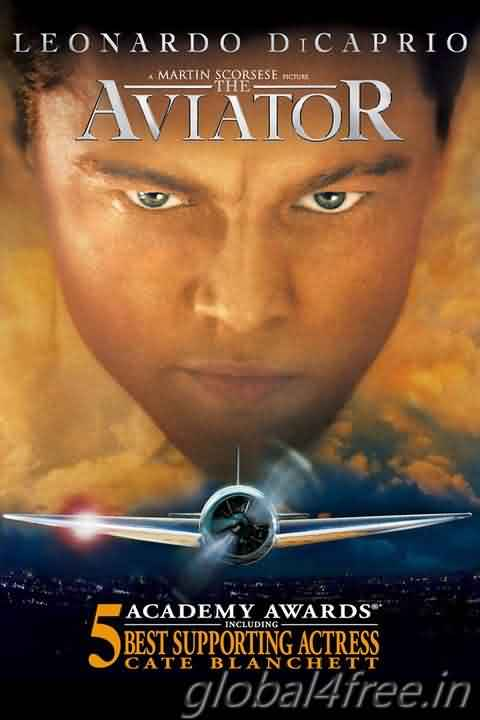 Watch The Aviator 2004 full HD movie online for Free