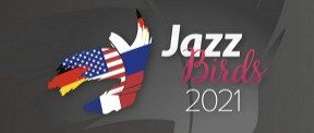 «Jazz Birds 2021»